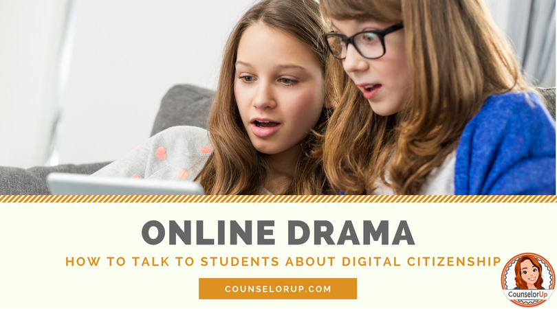 Online Drama - how to talk to your students about digital citizenship. Stop cyber bullying before it happens. www.counselorup.com