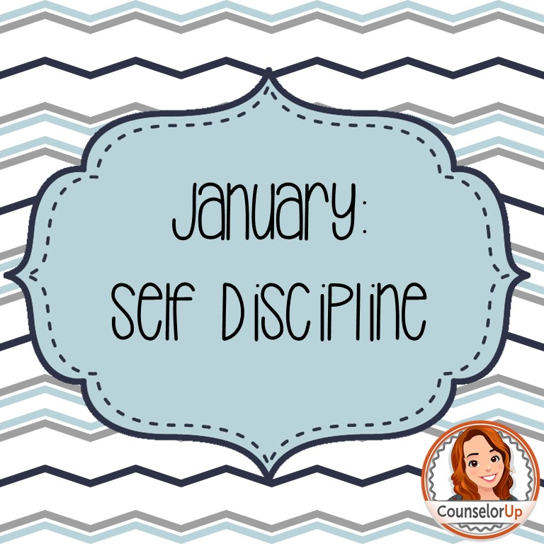 January: Self Discipline & Thinker www.counselorup.com
